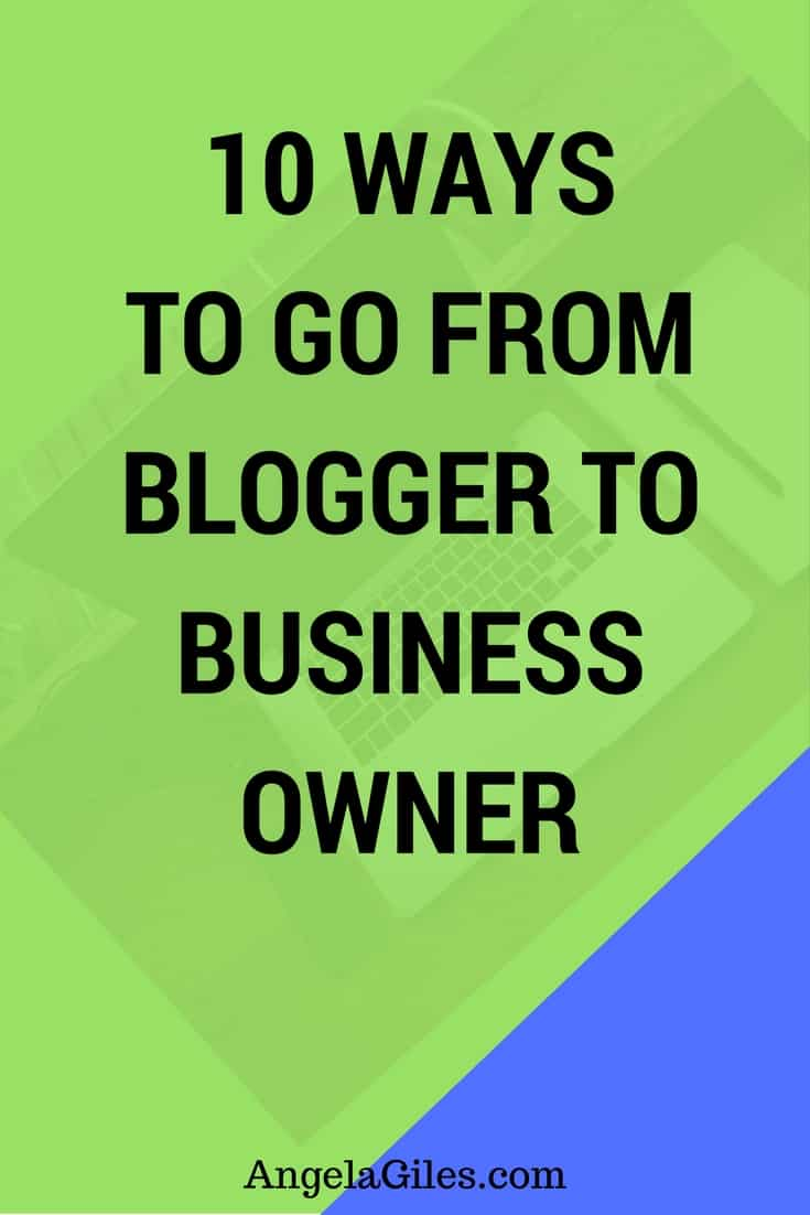 Blogger to Business Owner