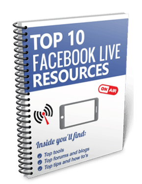 TOP 10 FACEBOOK LIVE RESOURCES