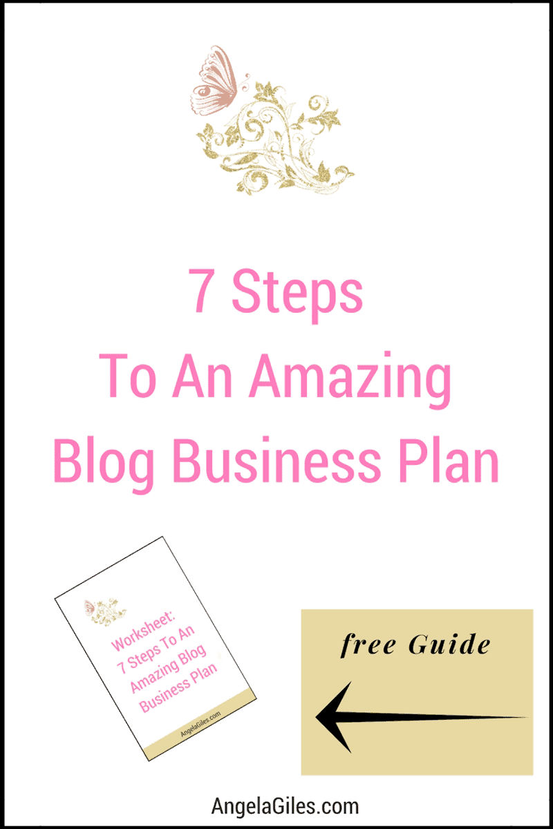 7 Steps To An Amazing Blog Business Plan