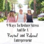 Reduce-Stress-Rested-Relaxed-Entrepreneur